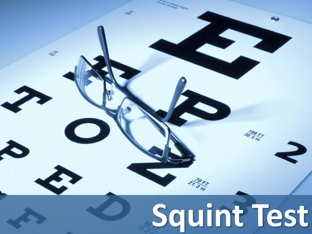 Squint Test