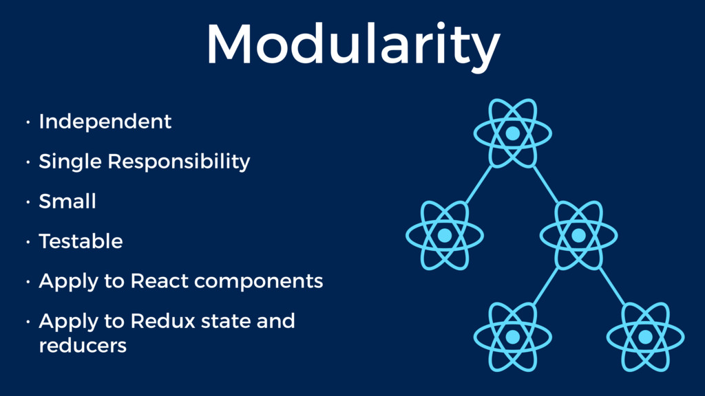 Modularity • Independent • Single Responsibilit...