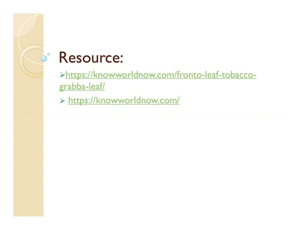 Resource: Resource: https://knowworldnow.com/f...