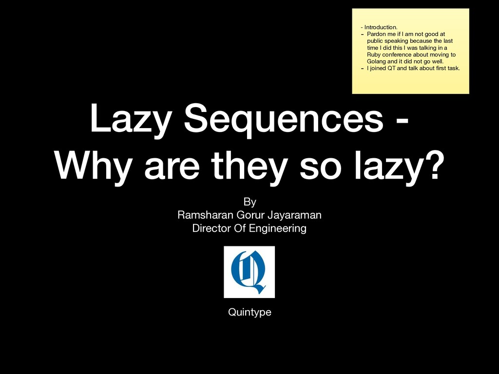 Lazy Sequences - Why are they so lazy? By  Rams...