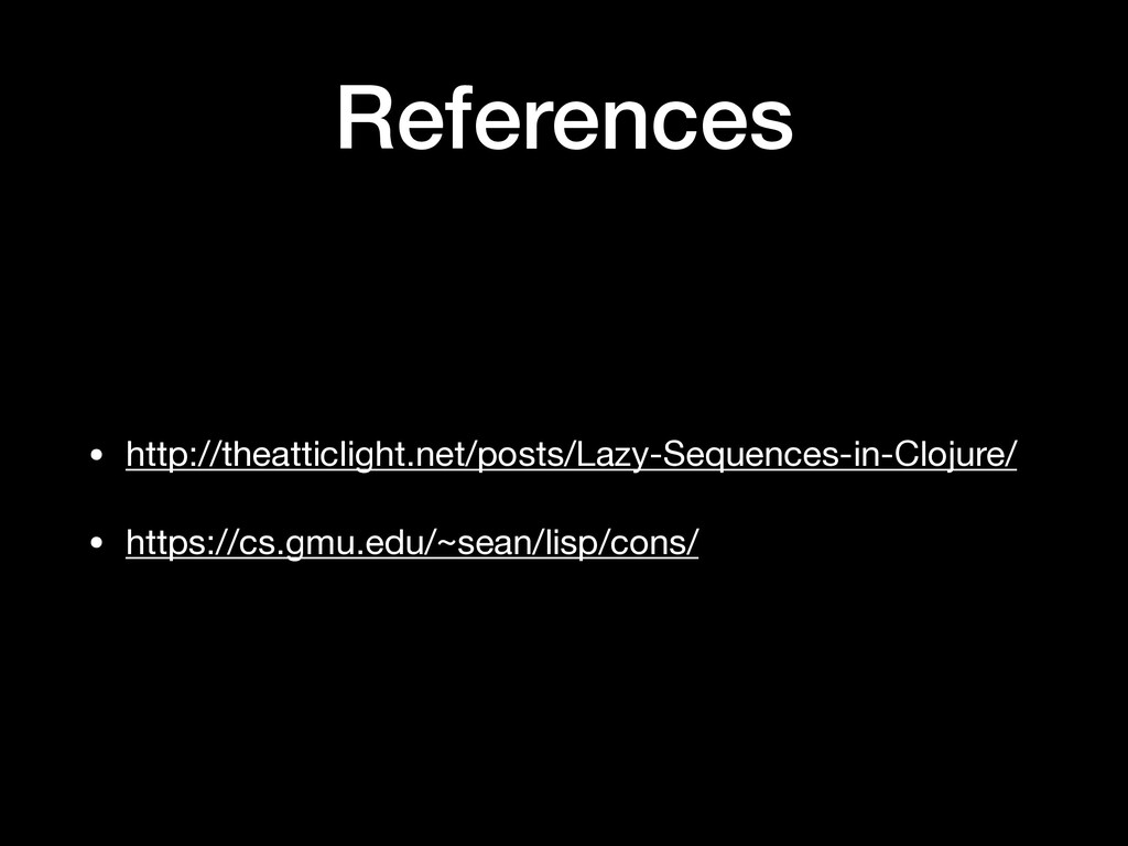 References • http://theatticlight.net/posts/Laz...