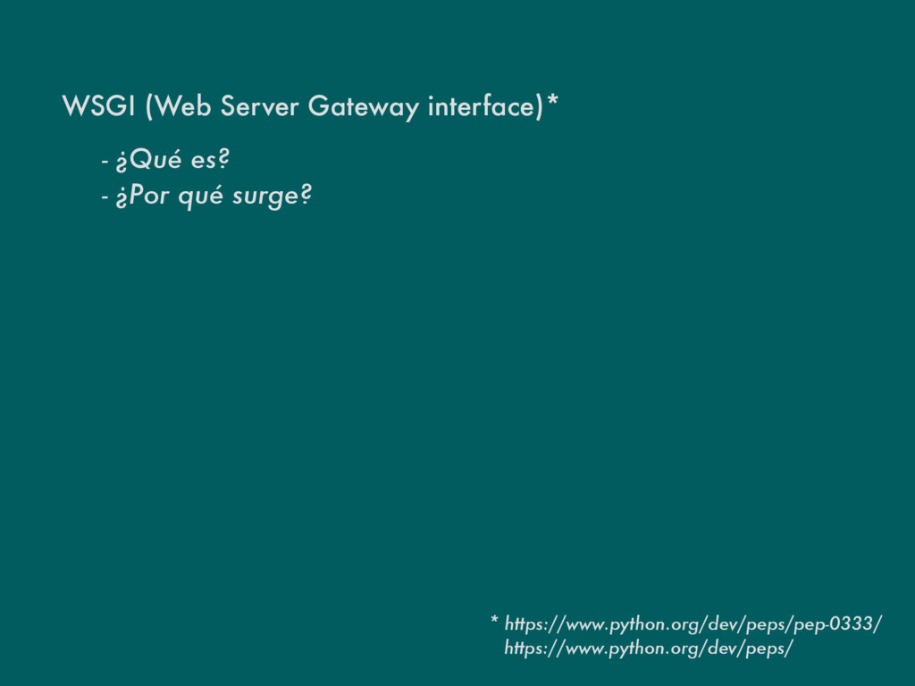 WSGI (Web Server Gateway interface)* - ¿Qué es?...