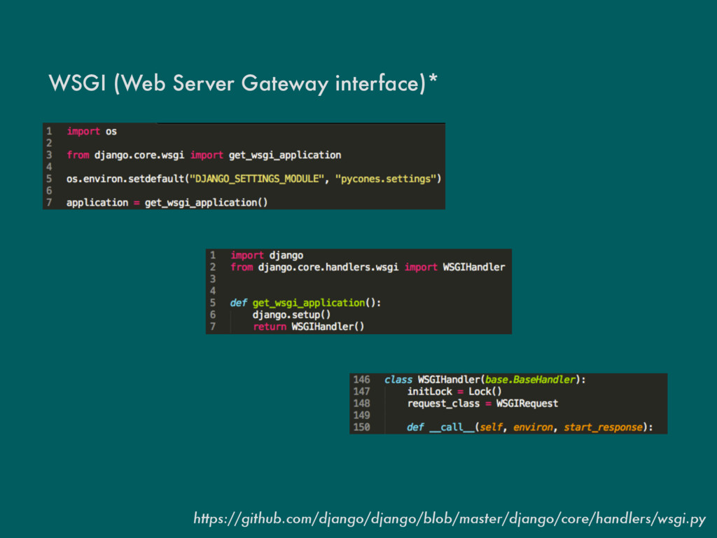 WSGI (Web Server Gateway interface)* https://gi...