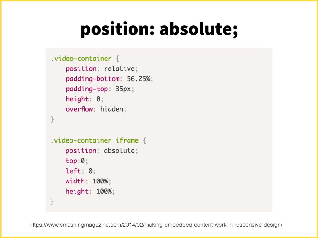 position: absolute; https://www.smashingmagazin...