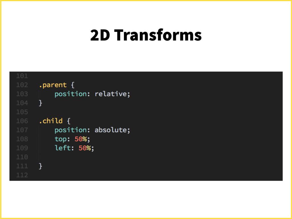 2D Transforms