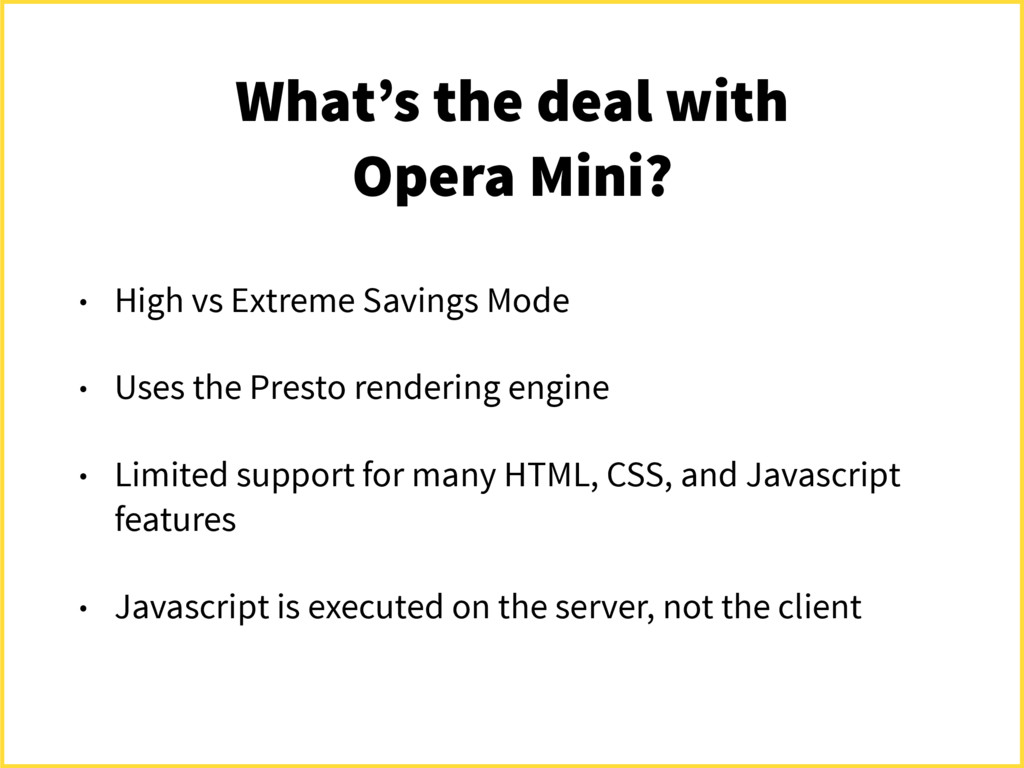 What's the deal with Opera Mini? • High vs Extr...