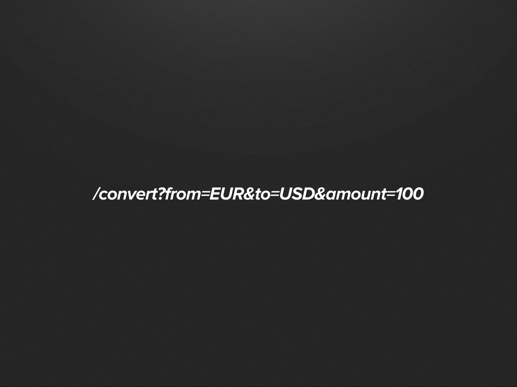 /convert?from=EUR&to=USD&amount=100