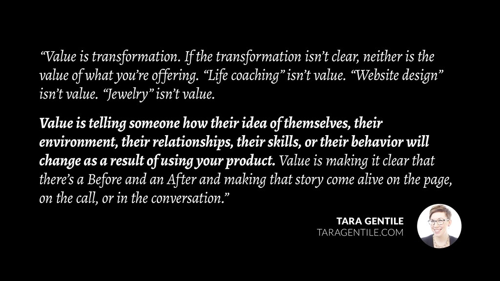 """""""Value is transformation. If the transformation..."""