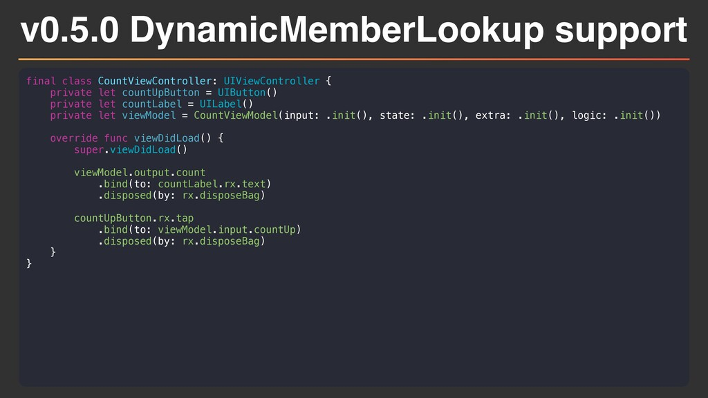 v0.5.0 DynamicMemberLookup support final class ...