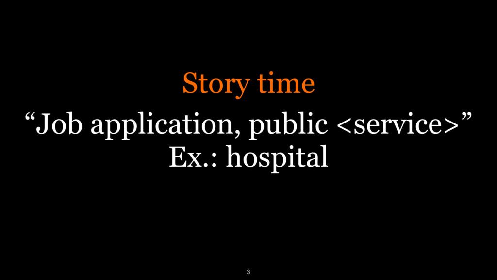 """Job application, public <service>"" Ex.: hospit..."