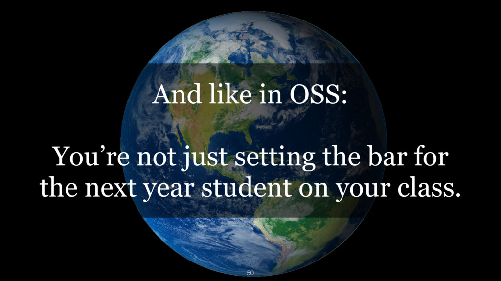 And like in OSS: You're not just setting the ba...