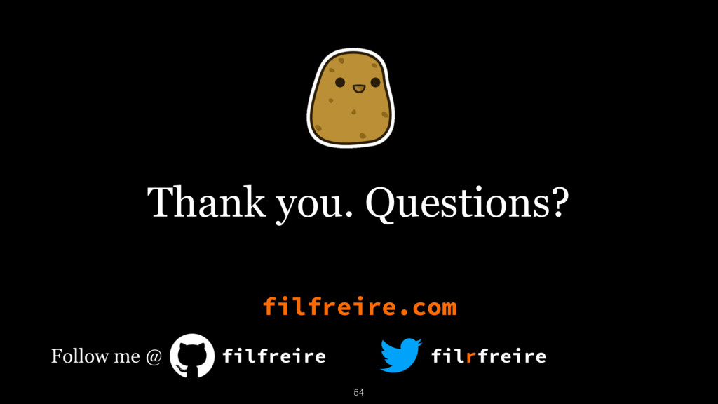 Thank you. Questions? filfreire filrfreire filf...