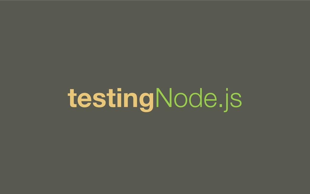 testingNode.js