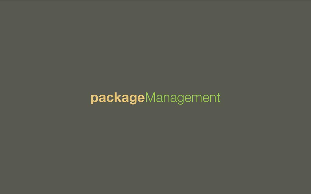 packageManagement
