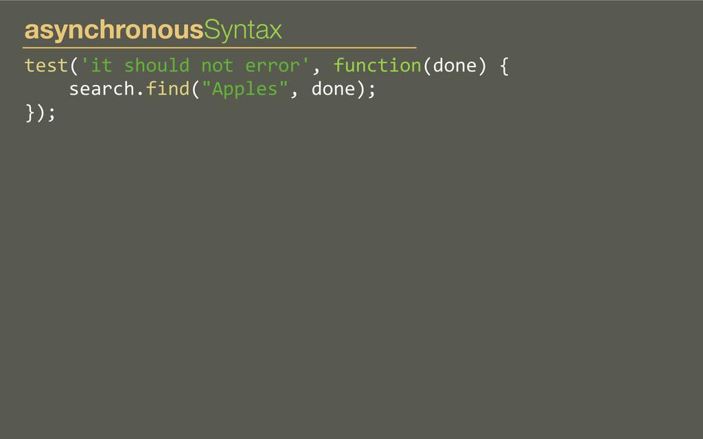 test('it should not error', functio...