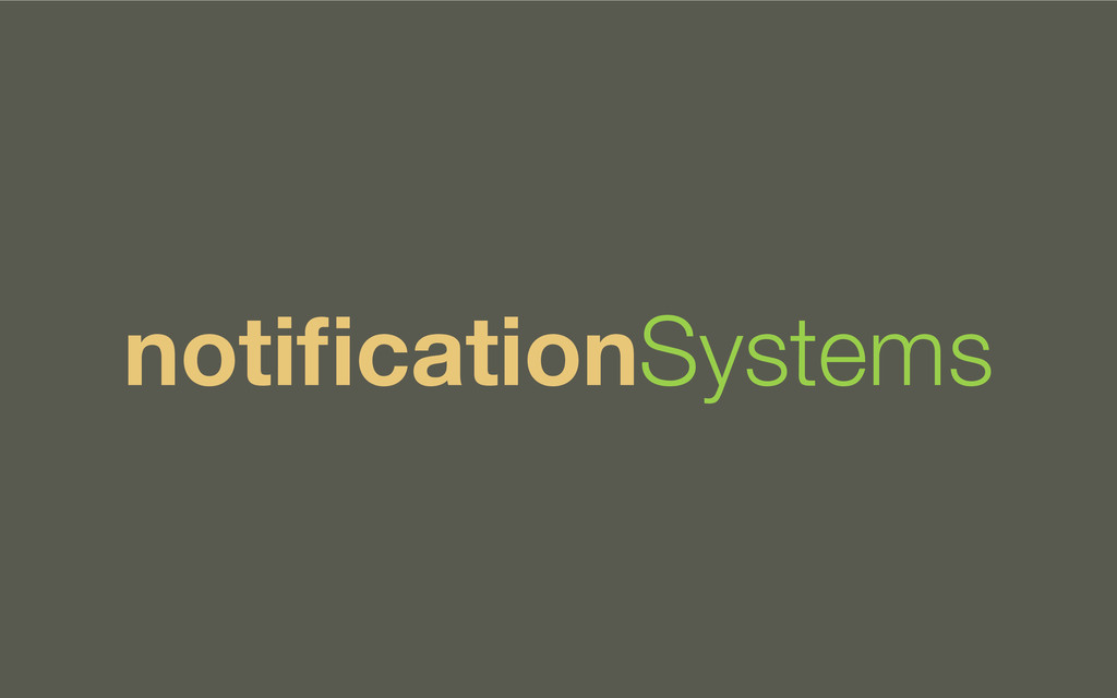 notificationSystems