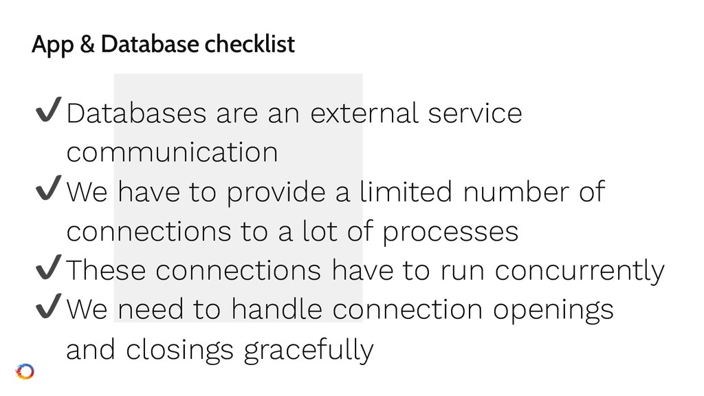 App & Database checklist ✔Databases are an exte...
