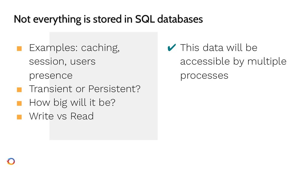 Not everything is stored in SQL databases ■ Exa...