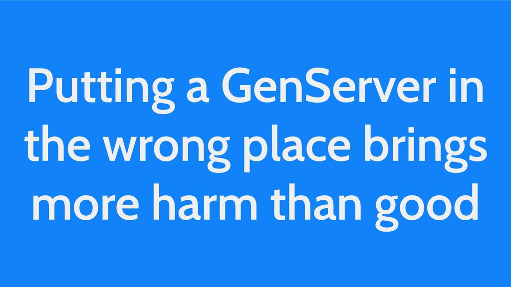 Putting a GenServer in the wrong place brings m...