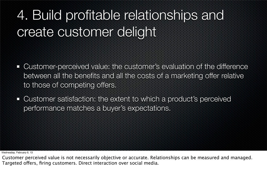 4. Build profitable relationships and create cus...