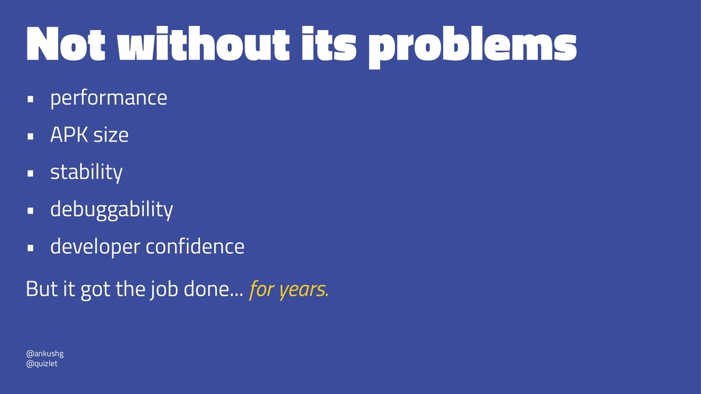 Not without its problems • performance • APK si...