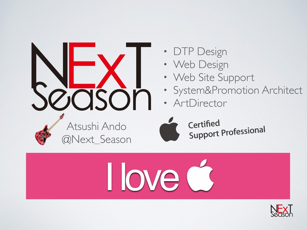 • DTP Design • Web Design • Web Site Support • ...