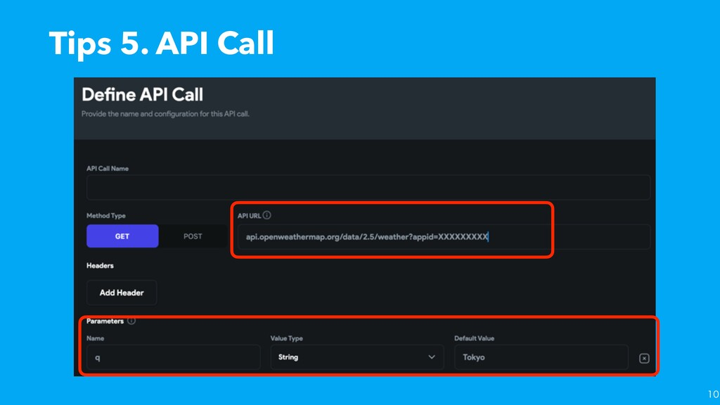 Tips 5. API Call