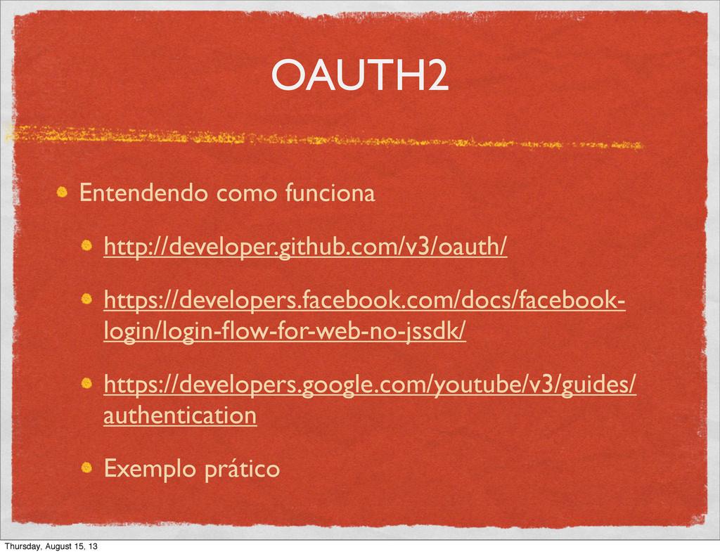 OAUTH2 Entendendo como funciona http://develope...