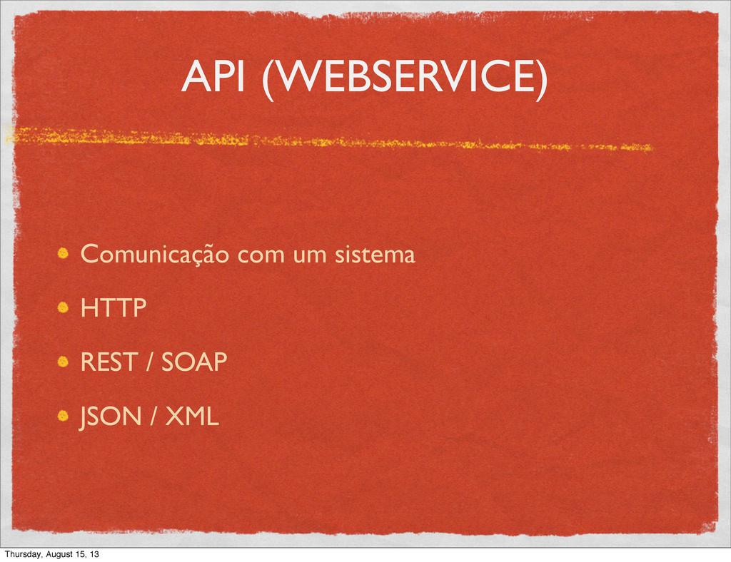 API (WEBSERVICE) Comunicação com um sistema HTT...