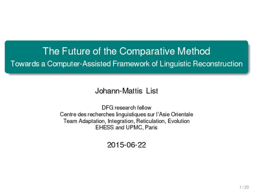 The Future of the Comparative Method Towards a ...