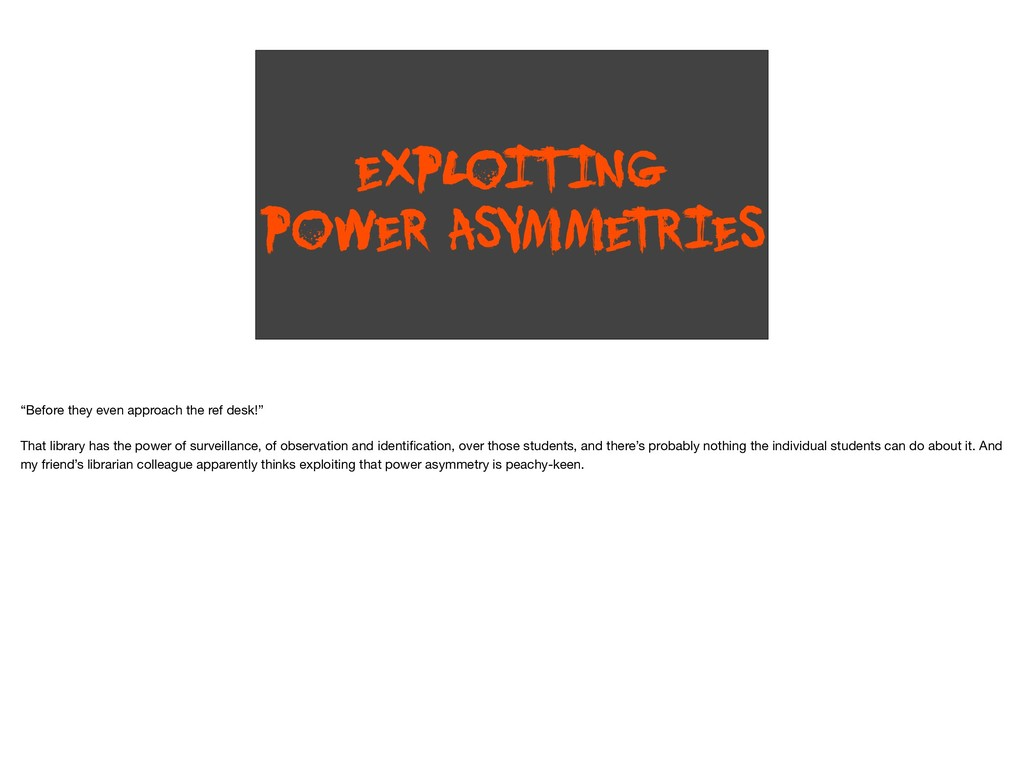 "EXPLOITING POWER ASYMME T RIES ""Before they eve..."