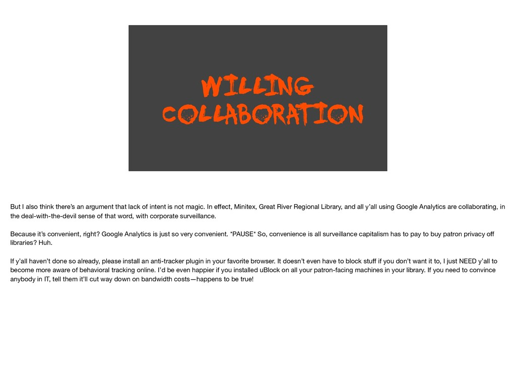WILL ING COLLABORA TION But I also think there'...