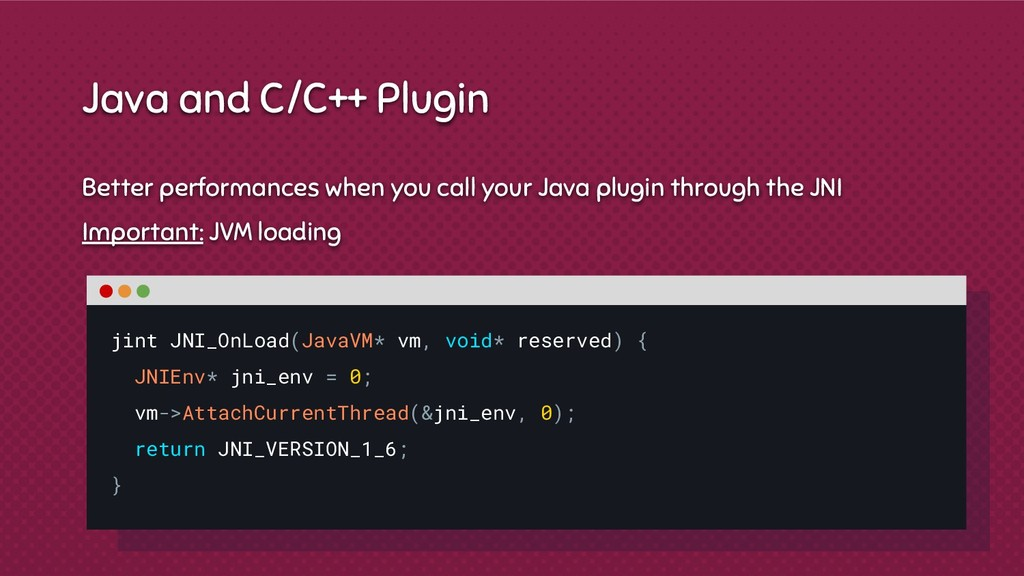 Better performances when you call your Java plu...