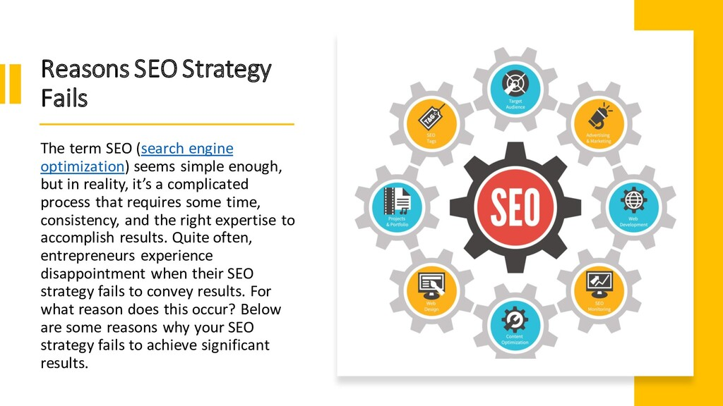 Reasons SEO Strategy Fails The term SEO (search...
