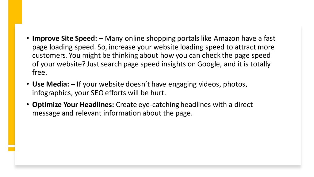 • Improve Site Speed: – Many online shopping po...