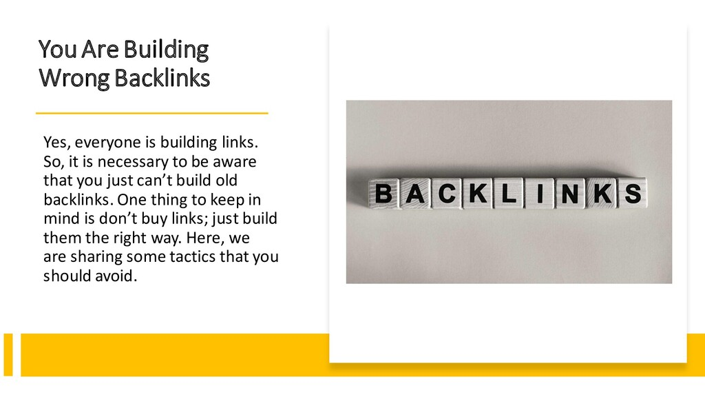 You Are Building Wrong Backlinks Yes, everyone ...