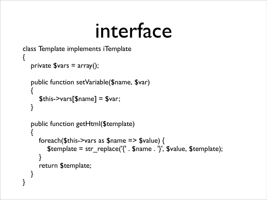 interface class Template implements iTemplate ...