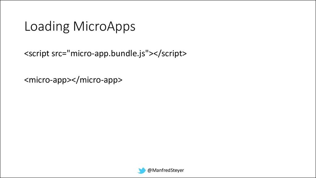 """@ManfredSteyer Loading MicroApps <script src=""""m..."""