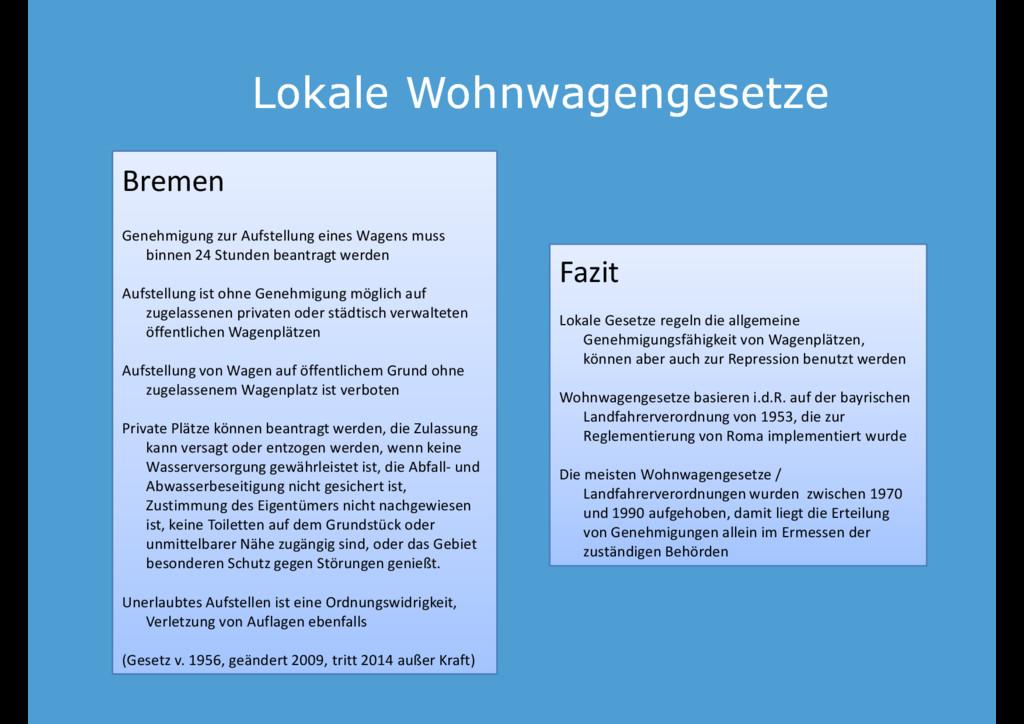 Lokale Wohnwagengesetze Lokale Wohnwagengesetze...
