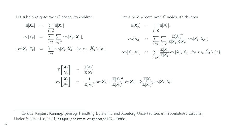 Let n be a ⊕-gate over C nodes, its children E[...
