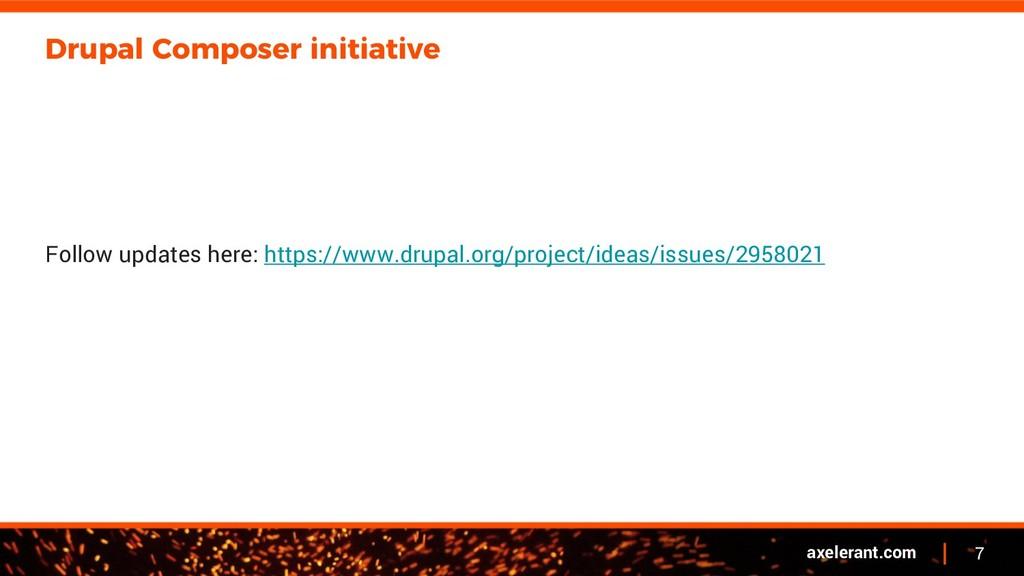7 axelerant.com Drupal Composer initiative Foll...