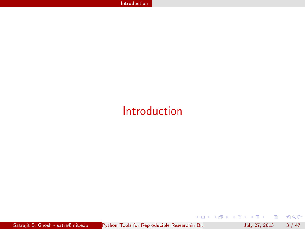 Introduction Introduction Satrajit S. Ghosh - s...