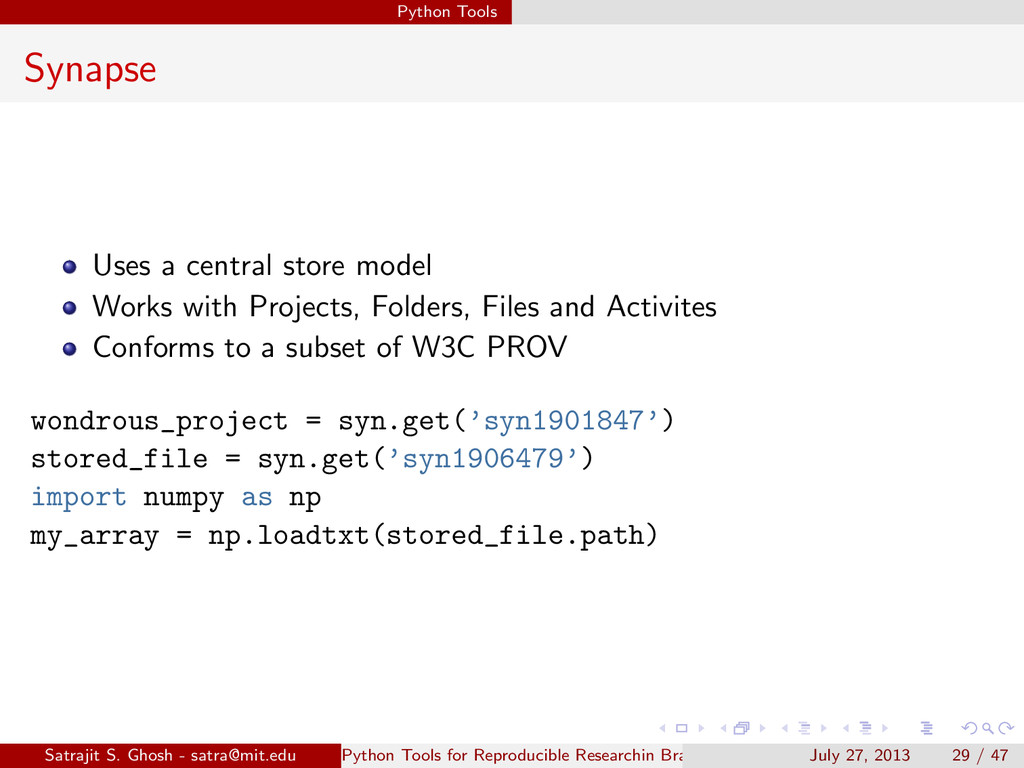 Python Tools Synapse Uses a central store model...