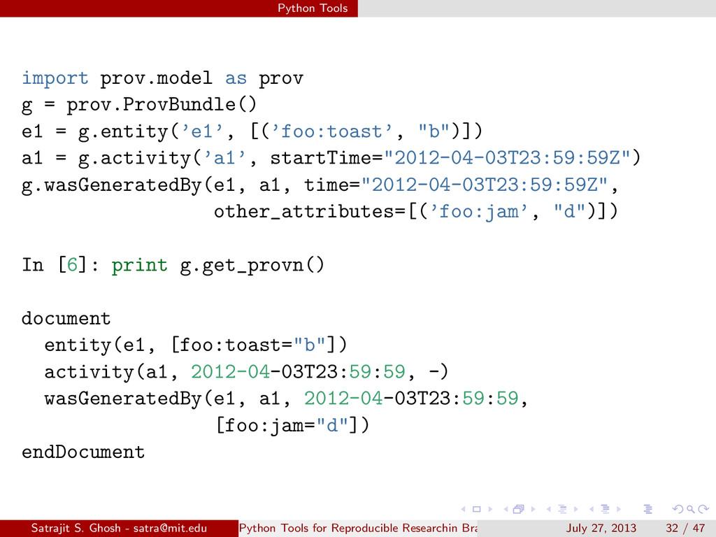 Python Tools import prov.model as prov g = prov...