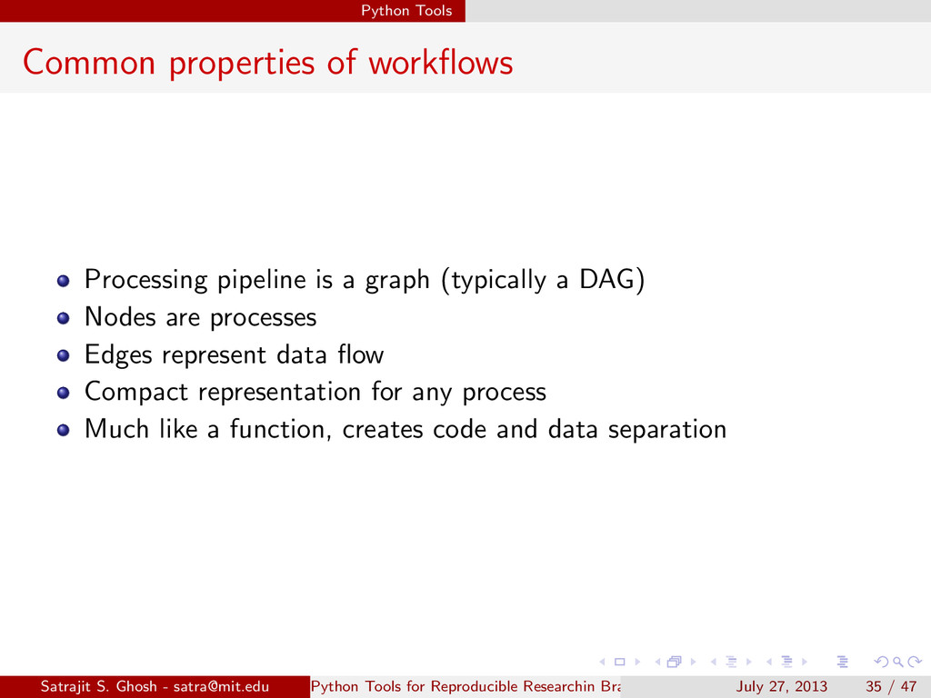 Python Tools Common properties of workflows Proc...