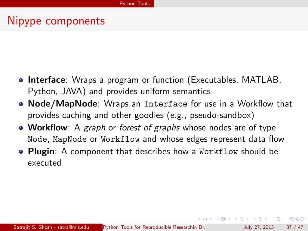 Python Tools Nipype components Interface: Wraps...