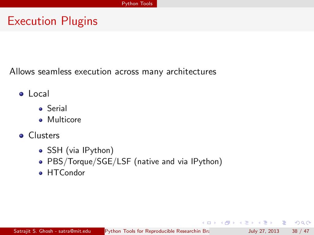 Python Tools Execution Plugins Allows seamless ...