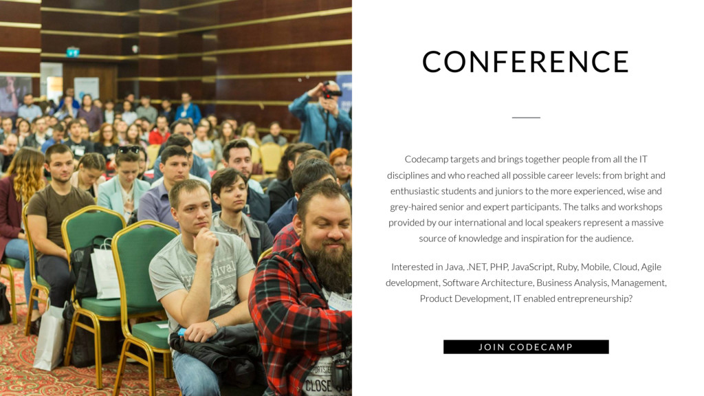 CONFERENCE Codecamp targets and brings together...