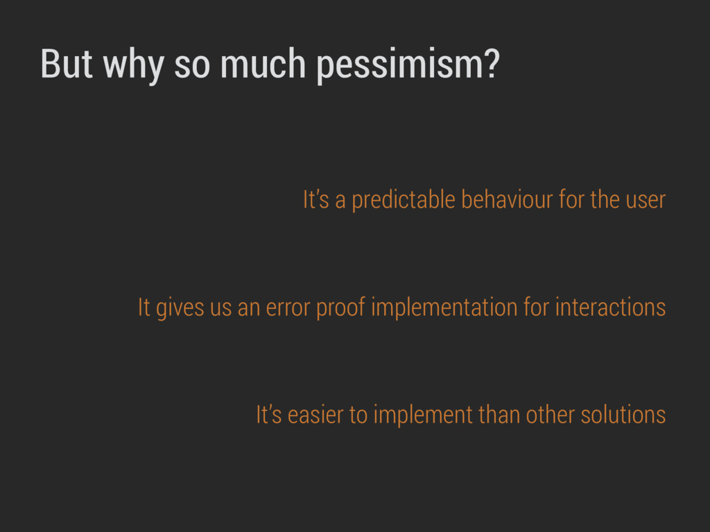 But why so much pessimism? It's a predictable b...