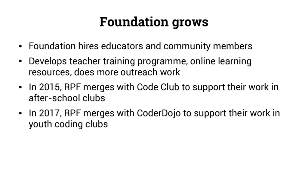 Foundation grows ● Foundation hires educators a...